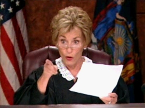 Judge Judy says: You check back later!