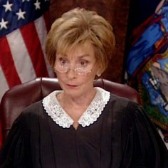 Judge Judy:WTF!?!