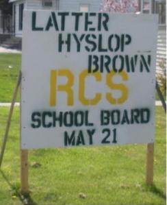 Latter-Hyslop-Brown Campaign Sign outside 41 Main St, Ravena