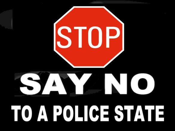 stop-say-no-to-a-police-state